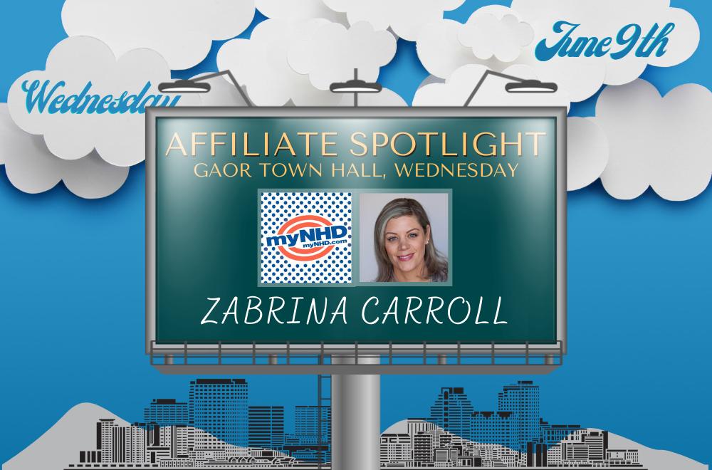 Zabrina Carroll - MyNHD - Affiliate Spotlight - GAOR Town Hall